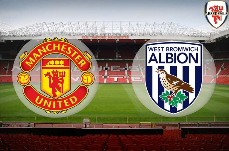 West Brom, Arsedevils, Manchester United, West Brom, Manchester United Vs West Brom, Old Trafford