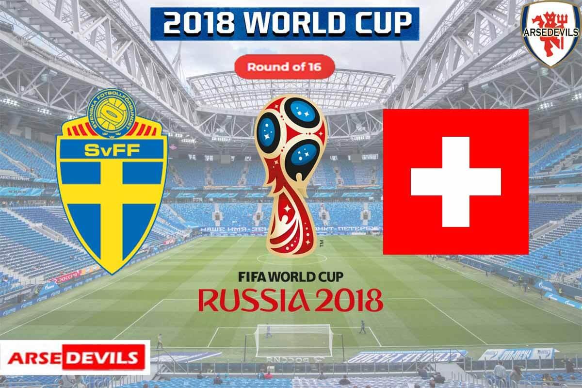 Sweden Vs Switzerland, FIFA World Cup 2018, Russia